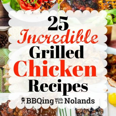 25 Incredible Grilled Chicken Recipes