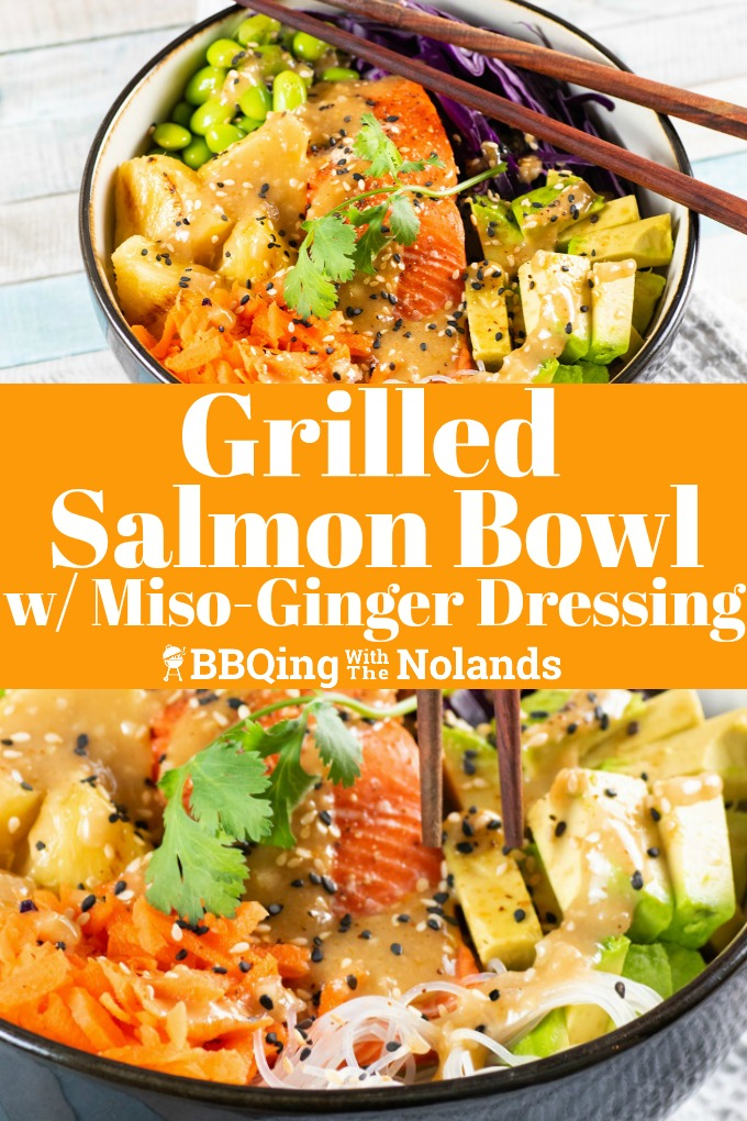 Grilled salmon with fresh veggies, grilled pineapple, vermicelli noodles, is tasty and healthy! #salmon #grilled #asianbowl #vermicelli #miso #ginger #grilledpineapple #grilledsalmon