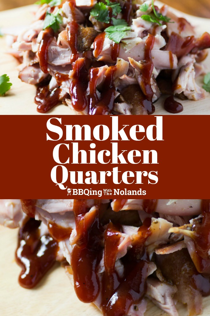 Smoked Chicken Quarters are a delight for all, that smoky flavor comes through in every bite! #smokedchicken, #chickenquarters, #chicken, #BBQsauce,