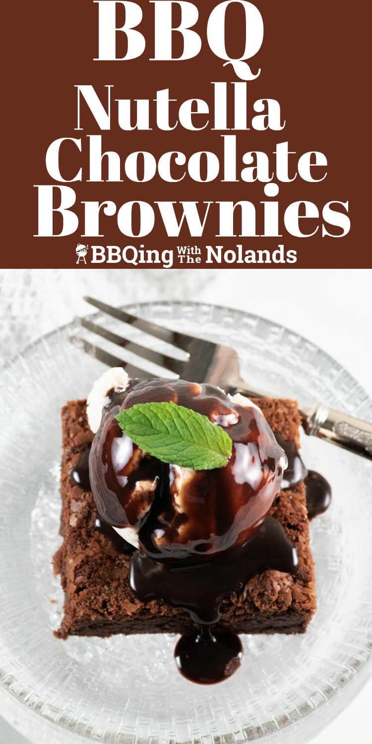 BBQ Nutella Chocolate Brownies, perfectly delicious for those hot summer days #BBQ #brownies #chocolate brownies #nutella #nutella brownies