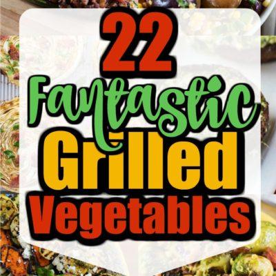 22 Fantastic Grilled Vegetables