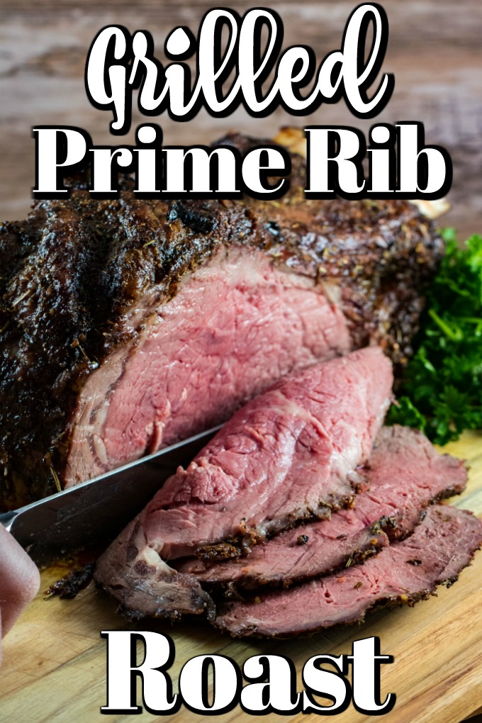 Grilled Prime Rib Roast is a special dinner that is easier than you think to prepare #primerib #grilling #ribroast #grilledprimerib
