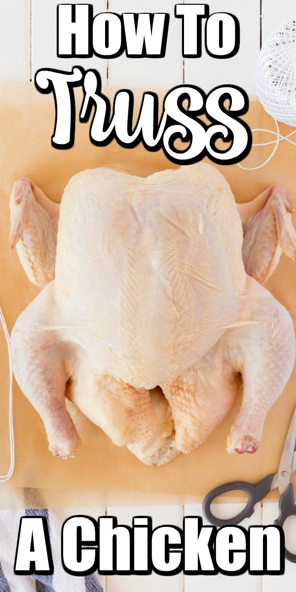 Knowing how to truss a chicken is an important kitchen skill that anyone can learn! #trussing #trussachicken #chicken