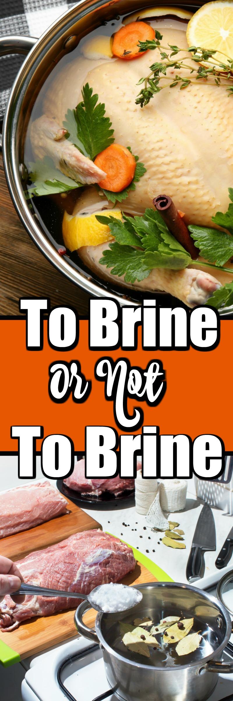 To Brine Or Not To Brine, that is the question, isn't it! #brining #turkeybrine #wetbrine #saltbrine