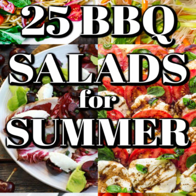 25 BBQ Salads For summer