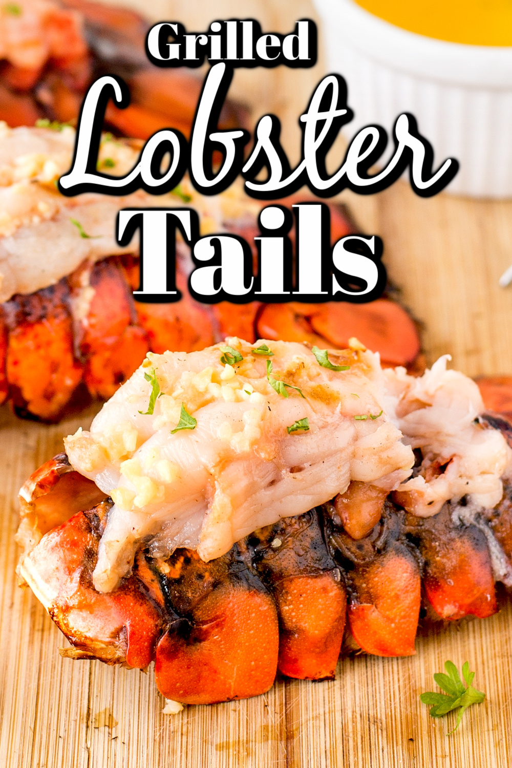 Grilled Lobster Tails are perfect for a summer dinner from the BBQ!