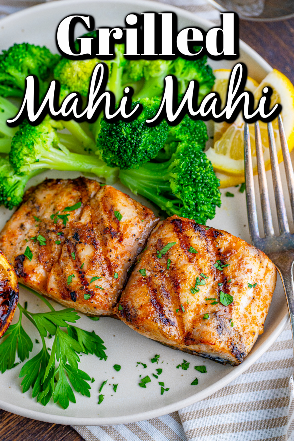 This Grilled Mahi Mahi is an experience, an event, and it is really awesome when you get to serve it to your friends and family!