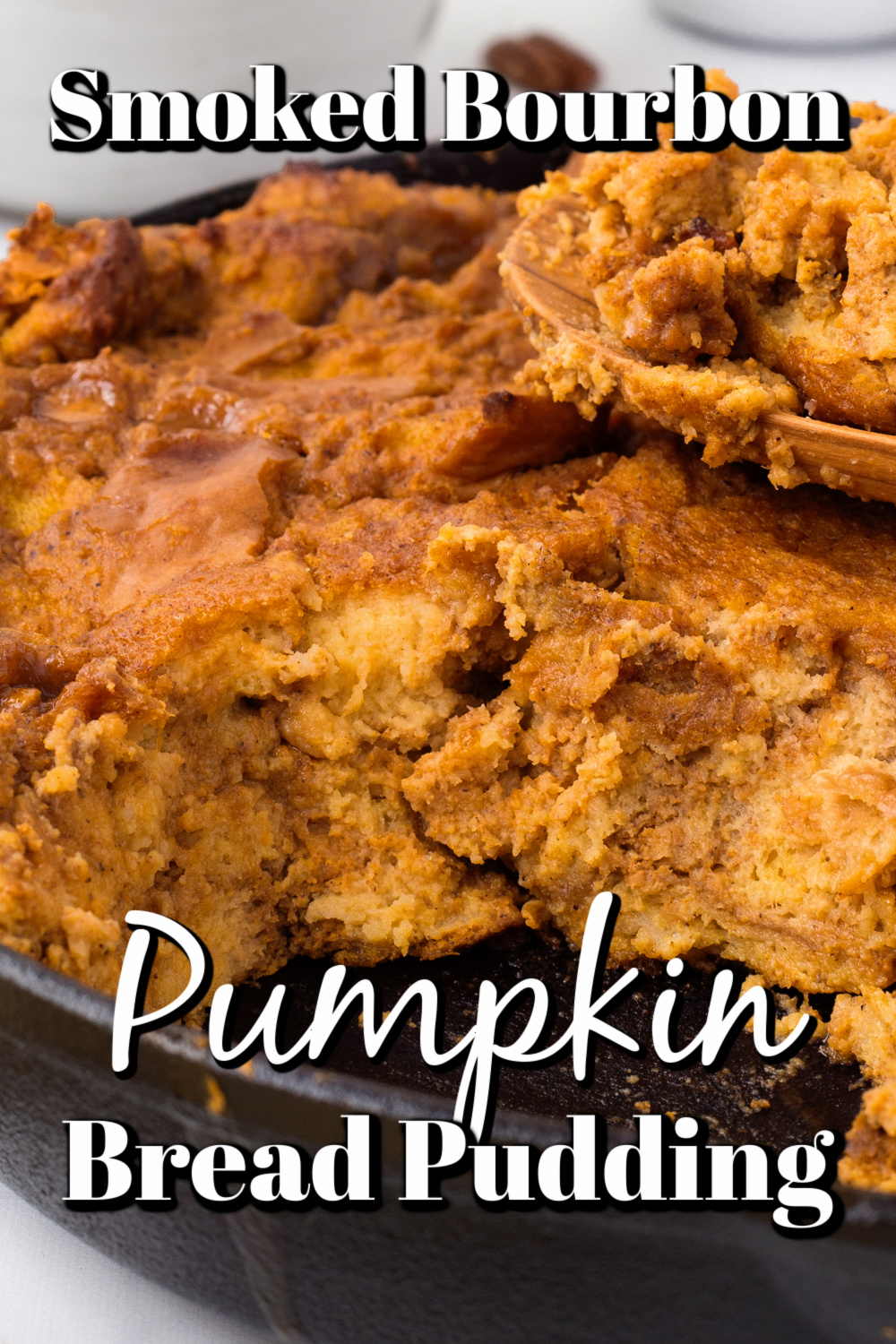 This smoked bourbon pumpkin bread pudding has a subtle smoky flavor, and all the sweet taste of a bread pudding with a pumpkin twist and the caramel sauce puts it over the top!